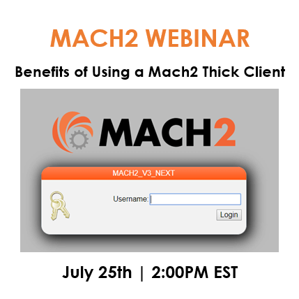 Webinar: Benefits Of Using A MACH2 Thick Client