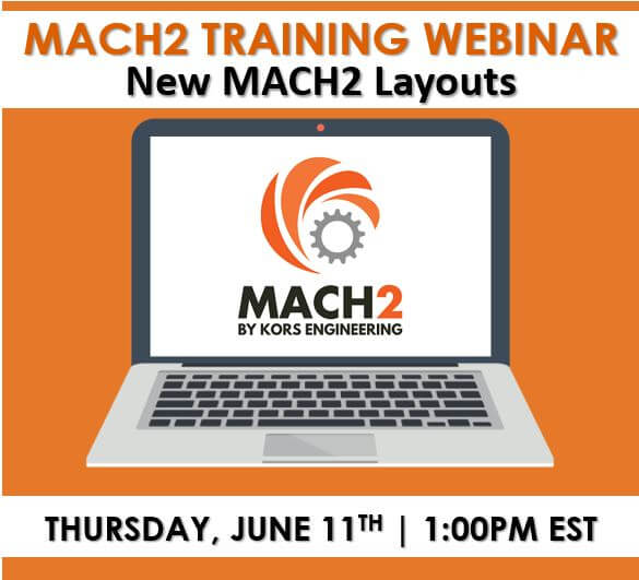 Webinar: New MACH2 Layouts