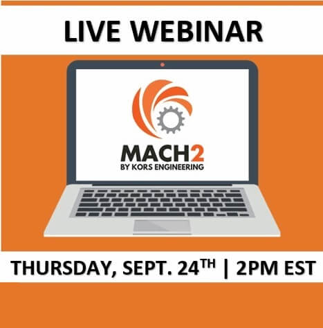 Webinar: Intro To Kors Engineering & MACH2